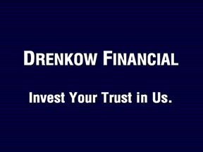 Drenkow Finacial titlecard. Invest Your Trust in Us.