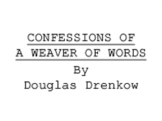 """Confessions of a Weaver of Words"" title"